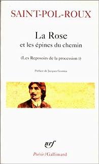 Les reposoirs de la procession, tome 1 : La Rose et les épines du chemin par  Saint-Pol-Roux