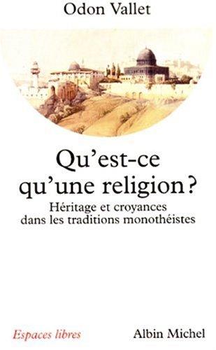 Qu'est-Ce Qu'une Religion ? (Collections Spiritualites) (French Edition)