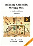 Reading Critically Writing Well : 1999 MLA Update, Axelrod and Cooper, 0312250290