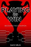 Playing to Win, David Sirlin, 1413498817