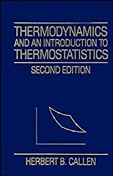 Thermodynamics and an Introduction to Thermostatistics by Herbert B. Callen (1985-09-12)