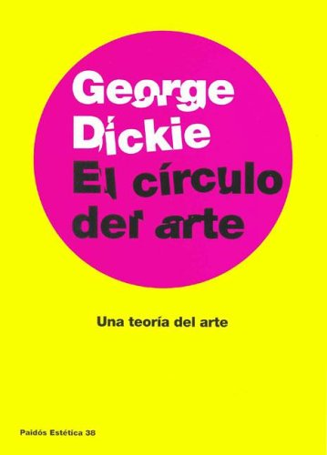 El Circulo del Arte: Amazon.es: Dickie, George: Libros