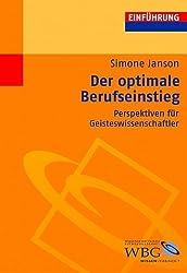 Der optimale Berufseinstieg: Perspektiven für Geisteswissenschaftler