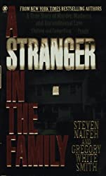 A Stranger in the Family: A True Story of Murder, Madness, and Unconditional Love