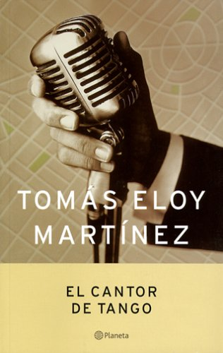El Cantor De Tango / The Tango Singer (Spanish Edition)