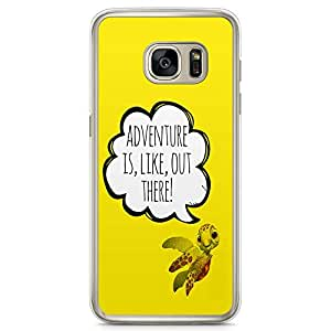Loud Universe Adventure Quote Samsung S7 Case Finding Nemo Quote Samsung S7 Cover with Transparent Edges