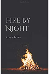 Fire by Night Paperback