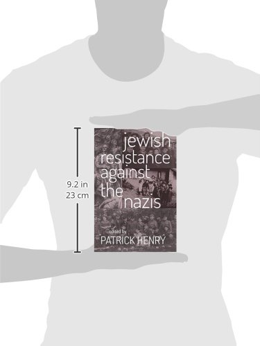 jewish resistance against the nazis patrick henry  jewish resistance against the nazis patrick henry 9780813225890 com books