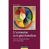 L'extension de la psychanalyse : Pour une métapsychologie de troisième type (Psychismes) (French Edition)