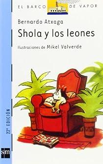 Shola y los leones par Atxaga