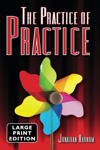 The Practice of Practice (LARGE PRINT) pdf