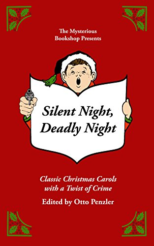 Silent Night, Deadly Night: Classic Christmas Carols with a Twist of Crime