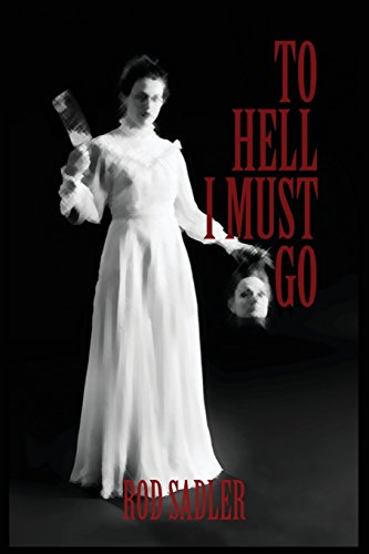 To Hell I Must Go: The True Story of Michigan's Lizzie Borden (I Go To America compare prices)