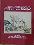 Landscape Drawings of Five Centuries, 1400-1900, Larry Silver and Martha Ward, 0941680061