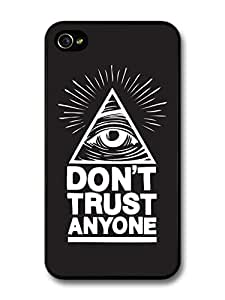 Hipster Illuminati Eye in Triangle Reading Don't Trust Anyone in Black and White case for iPhone 4 4S