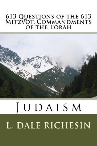 613 Questions Of The Mitzvot Commandments Torah By Richesin L
