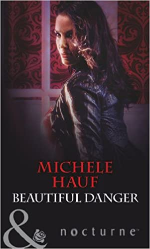 Beautiful Danger (In the Company of Vampires, Book 1) (Mills & Boon Nocturne)