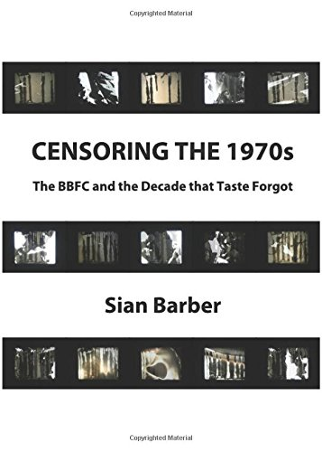 Download Censoring the 1970s: The Bffc and the Decade That Taste Forgot pdf epub