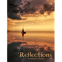 Reflections – 30 Day Devotional Journal (Kindle Edition)
