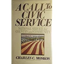 A Call to Civic Service: National Service for Country and Community