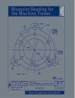 Blueprint reading for the machine trades russell r schultz larry blueprint reading for the machine trades revised 6th edition malvernweather Choice Image