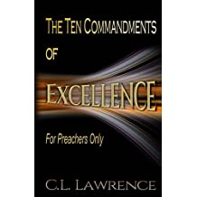 The Ten Commandments of Excellence: For Preachers Only