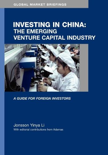 Investing in China: The Emerging Venture Capital Market (Global Market Briefings Series)