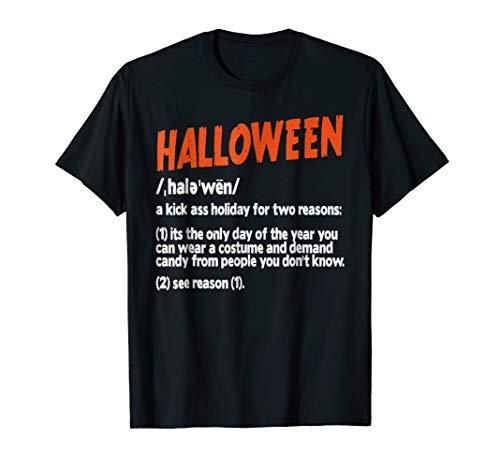 Halloween Kick Ass Holiday Definition Costume T-Shirt -