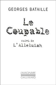 Le Coupable, Suivi De L'Alleluiah par Georges Bataille