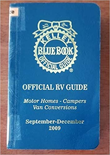 Kelley Blue Book For Rvs >> Kelley Blue Book Official Rv Guide Sept Dec 2009 Motor