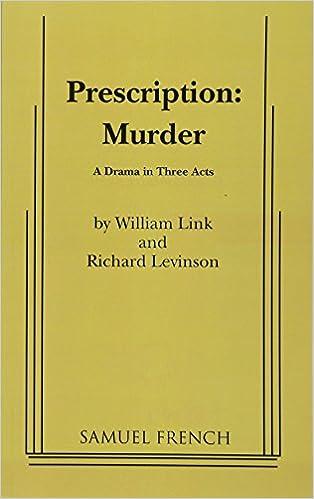 Prescription murder william link richard levinson 9780573614248 prescription murder william link richard levinson 9780573614248 amazon books fandeluxe Image collections