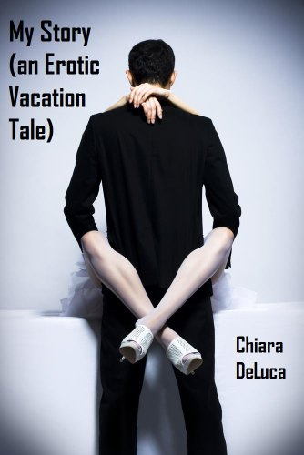 My Story An Erotic Vacation Tale By Deluca Chiara