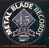 15th Anniversary Album (Metal Blade)