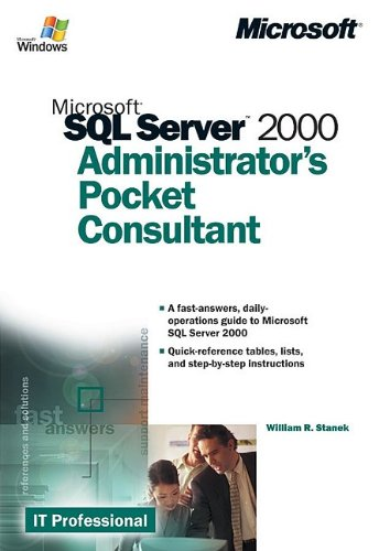 Microsoft SQL Server 2000 Administrator's Pocket Consultant by Little Brown