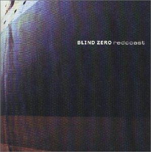 Blind Zero - Redcoast - Zortam Music