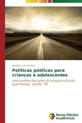 Políticas públicas para crianças e adolescentes (Portuguese Edition) pdf
