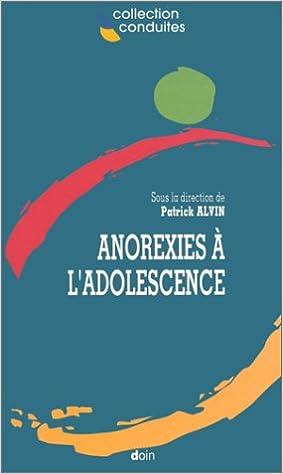 Livre gratuits Anorexies à l'adolescence pdf, epub