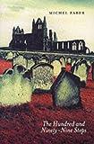 """""""The Hundred and Ninety-nine Steps ( 199 Steps )"""" av Michel Faber"""