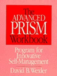 The Advanced PRISM Workbook