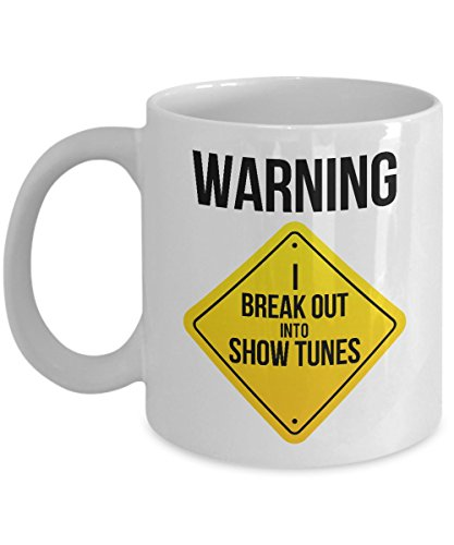 Funny Show Tunes Warning Broadway Musical Theater Gift Mug