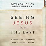 Seeing Jesus from the East: A Fresh Look at