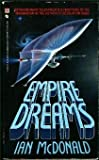 Empire Dreams, Ian McDonald, 0553271806