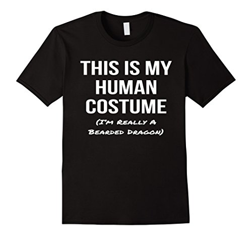 Mens This Is My Human Costume I'm Really a Bearded Dragon Shirt Medium Black (Bearded Halloween Costume)