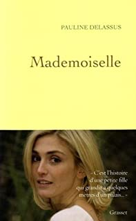 Mademoiselle, Delassus, Pauline