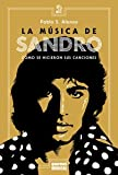 img - for La Musica de Sandro. Como se hicieron sus canciones book / textbook / text book