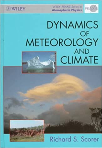 Book Dynamics of Meteorology and Climate (Wiley-Praxis Series in Atmospheric Physics)