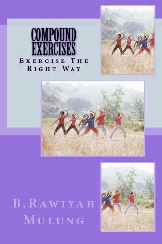 Compound exercises: Exercise The Right Way
