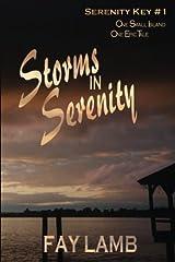 Storms in Serenity (Serenity Key) (Volume 1)