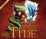 Download Serpent Tide - (Audio Book) - An Extraordinary Adventure of Discovery in PDF ePUB Free Online