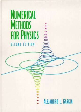 Numerical Methods for Physics (2nd Edition)